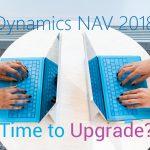 Dynamics NAV 2018 : 4 เหตุผลที่ควรรู้ก่อนอัปเกรด