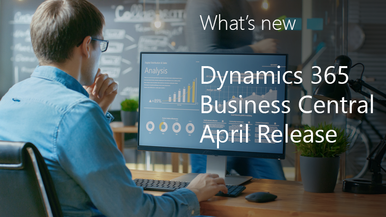 What's new Business Central 2019 April Release