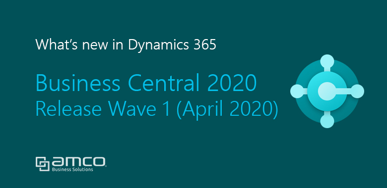 What's new in Business Central 2020 Release Wave 1