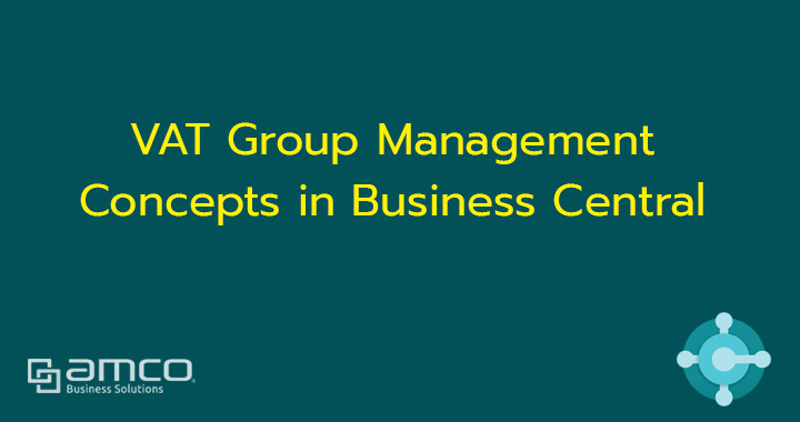 VAT Group Management concepts in Business Central