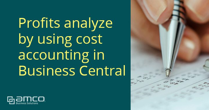 Profits analyze using cost accounting in Business Central