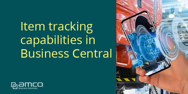 ติดตามสินค้าและวัตถุดิบ (Item Tracking) ด้วย Lot & Serial ใน Business Central
