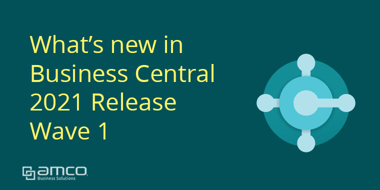 What's new in Business Central 2021 release wave 1
